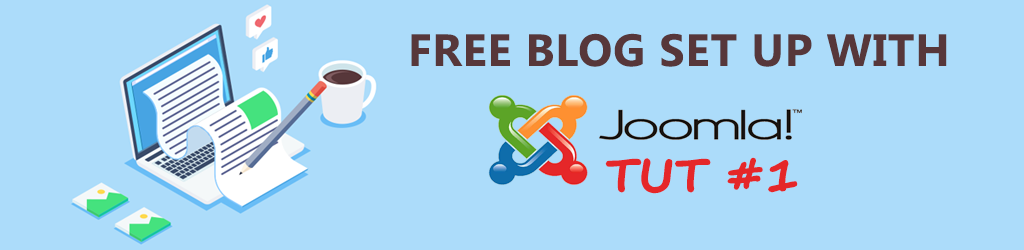 How to set up a free blog on Joomla? Tutorial #1